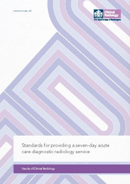 Standards for providing a seven-day acute care diagnostic radiology service