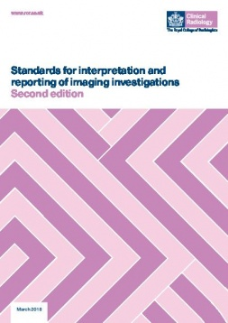 Image of the front cover of Standards for interpretation and reporting of imaging investigations, Second edition