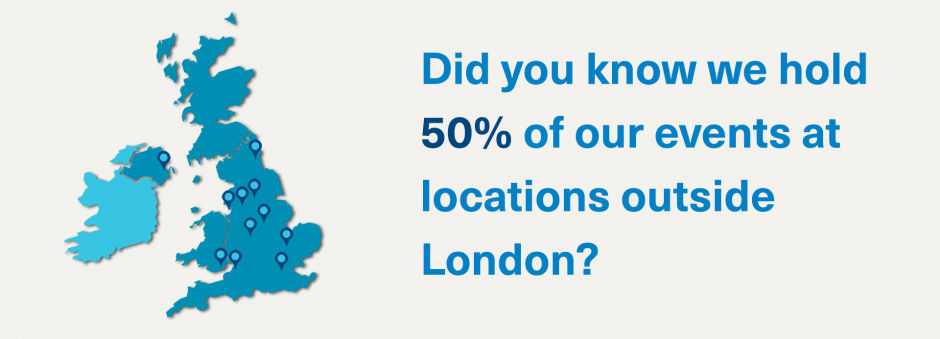Did you know we hold 50% of our events at locations outside London?